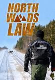 Watch Movie North Woods Law - Season 4