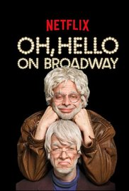 Watch Movie Oh Hello on Broadway