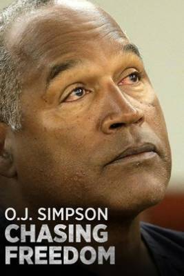 Watch Movie O.J. Simpson Chasing Freedom