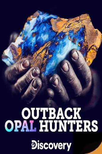 Watch Movie Outback Opal Hunters - Season 5