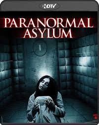 Watch Movie Paranormal Asylum: The Revenge Of Typhoid Mary