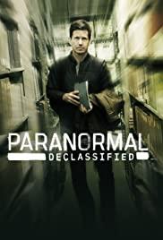 Watch Movie Paranormal Declassified - Season 1