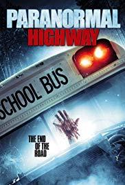 Watch Movie Paranormal Highway