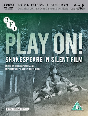 Watch Movie Play On! Shakespeare In Silent Film