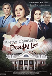 Watch Movie Pretty Cheaters, Deadly Lies