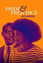 Watch Movie Pride & Prejudice: Atlanta