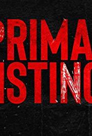 Watch Movie Primal Instinct season 1