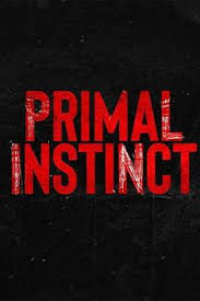 Watch Movie Primal Instinct - Season 2