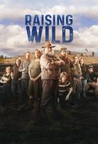 Watch Movie Raising Wild - Season 1