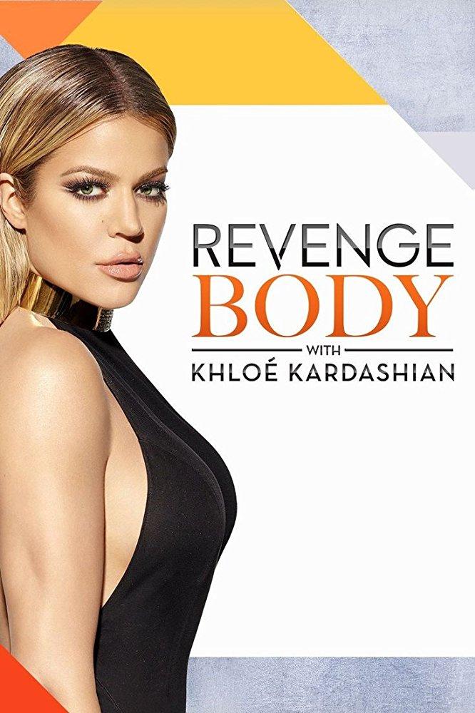 Watch Movie Revenge Body with Khloe Kardashian - Season 2