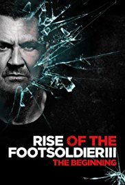 Watch Movie Rise of the Footsoldier 3
