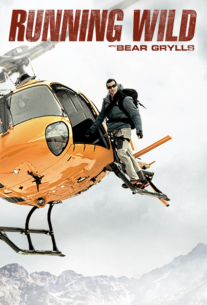 Watch Movie Running Wild with Bear Grylls - Season 5