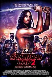 Watch Movie Samurai Cop 2: Deadly Vengeance