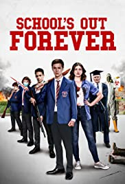 Watch Movie School's Out Forever