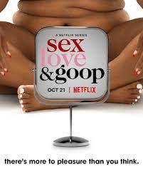 Watch Movie Sex, Love & Goop - Season 1