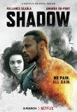 Watch Movie Shadow - Season 1