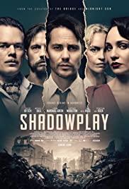 Watch Movie Shadowplay - Season 1
