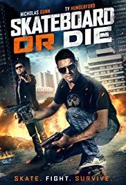 Watch Movie Skateboard or Die