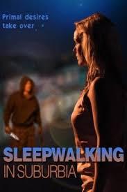 Watch Movie SleepWalking in Suburbia