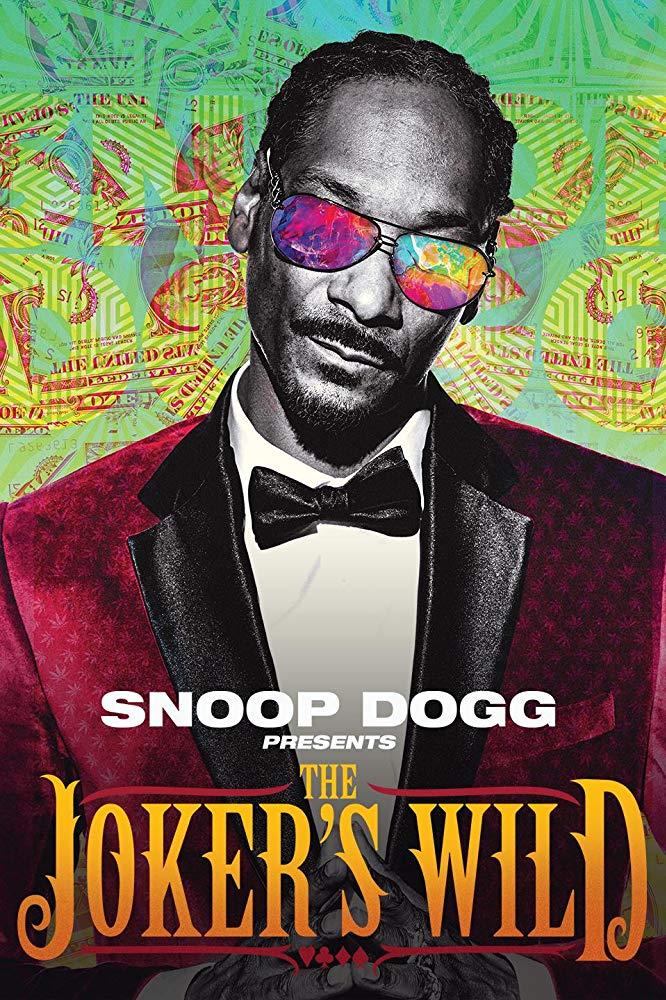 Watch Movie Snoop Dogg Presents: The Joker's Wild - Season 1