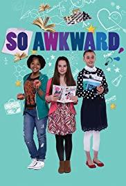 Watch Movie So Awkward - Season 6