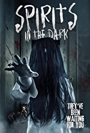 Watch Movie Spirits in the Dark