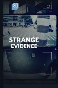 Watch Movie Strange Evidence - Season 3
