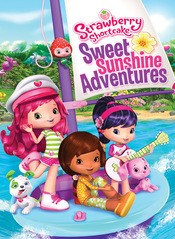 Watch Movie Strawberry Shortcake Sweet Sunshine Adventures