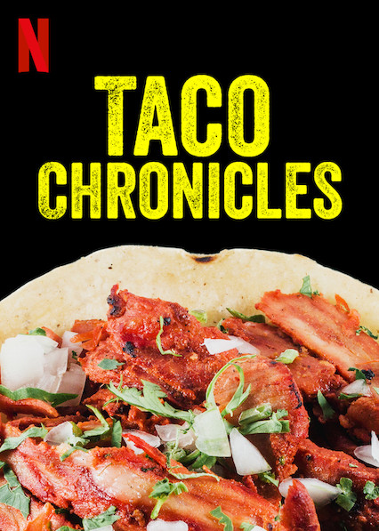 Watch Movie Taco Chronicles - Season 1