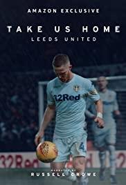 Watch Movie Take Us Home: Leeds United - Season 1