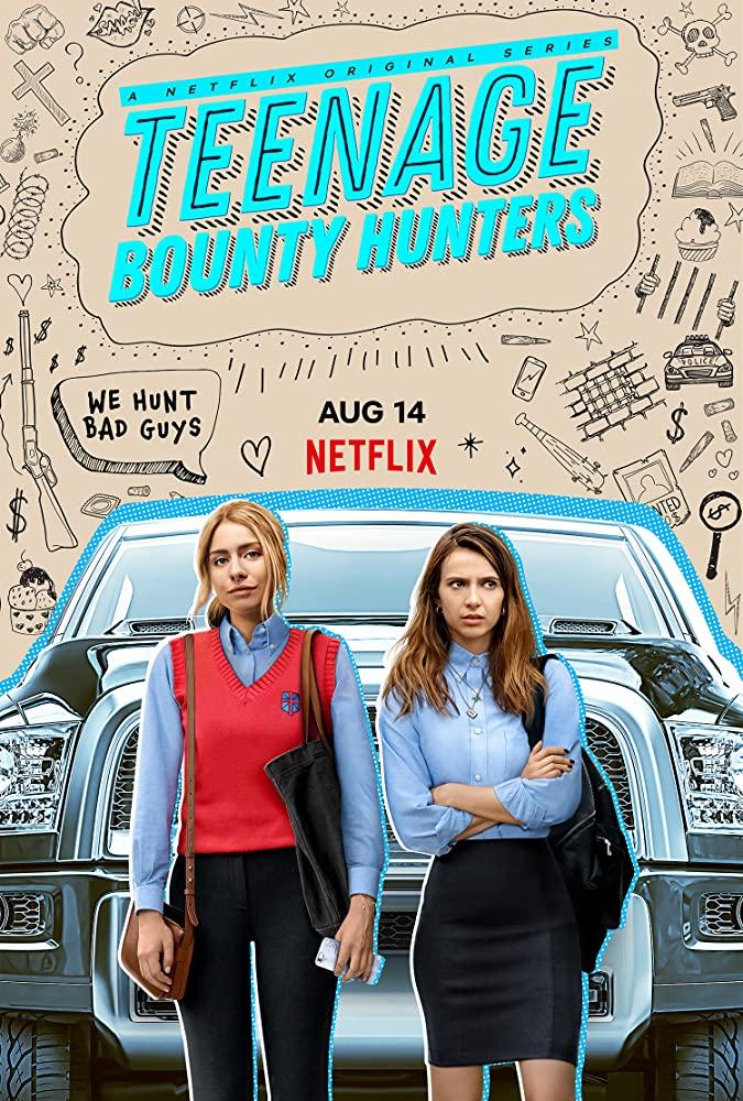 Watch Movie Teenage Bounty Hunters - Season 1