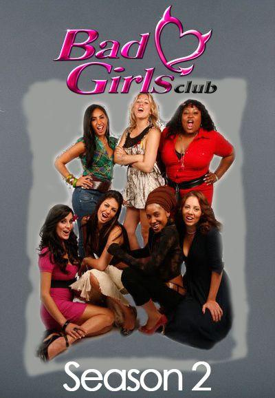 Watch Movie The Bad Girls Club - Season 2