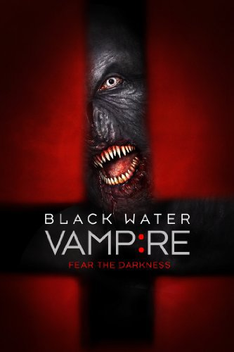 Watch Movie The Black Water Vampire