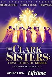 Watch Movie The Clark Sisters: First Ladies of Gospel