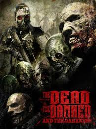 Watch Movie The Dead The Damned And The Darkness