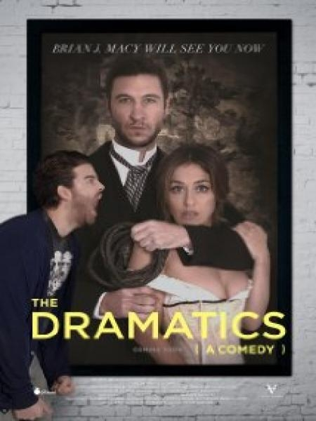 Watch Movie The Dramatics: A Comedy