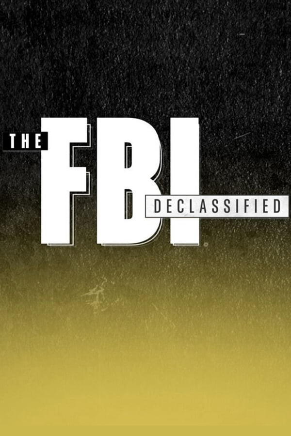 Watch Movie The FBI Declassified - Season 1