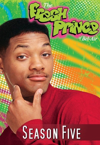 Watch Movie The Fresh Prince of Bel-Air - Season 5