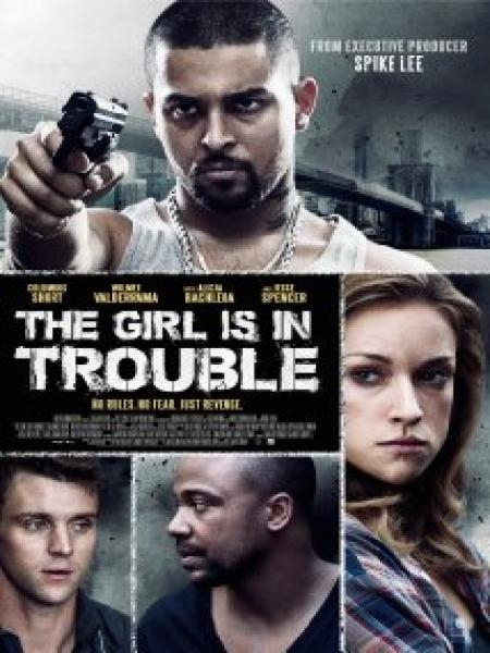 Watch Movie The Girl Is In Trouble
