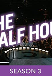 Watch Movie The Half Hour - Season 3