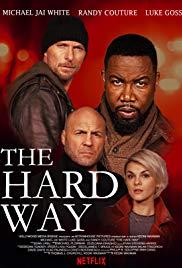 Watch Movie The Hard Way
