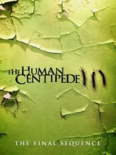Watch Movie The Human Centipede Iii