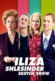 Watch Movie The Iliza Shlesinger Sketch Show - Season 1