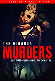 Watch Movie The Miranda Murders: Lost Tapes of Leonard Lake and Charles Ng