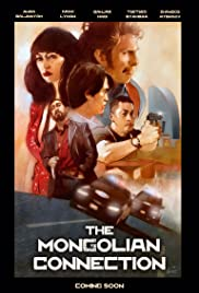 Watch Movie The Mongolian Connection