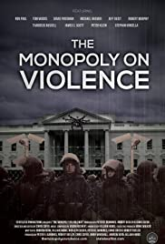 Watch Movie The Monopoly on Violence