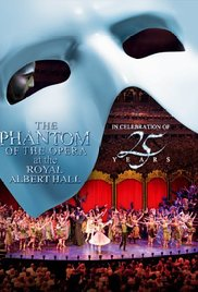 Watch Movie The Phantom of the Opera at the Royal Albert Hall
