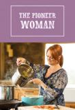 Watch Movie The Pioneer Woman - Season 21