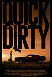 Watch Movie The Quick and Dirty