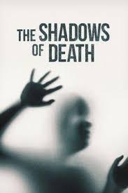 Watch Movie The Shadows of Death - Season 1